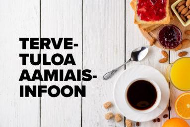 Aamiaisinfoista vauhtia päivään